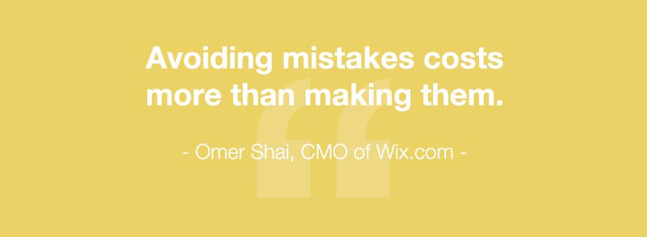 Omer Shai Quote CMO of Wix.com