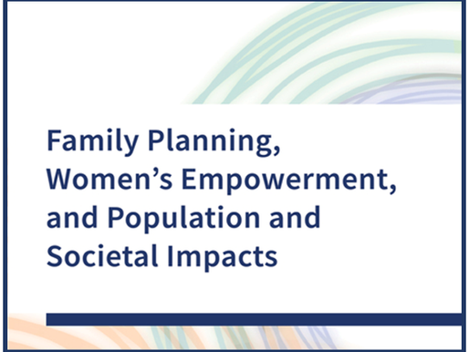 National Academies Report on Family Planning, Women's Empowerment & Population & Societal Impacts