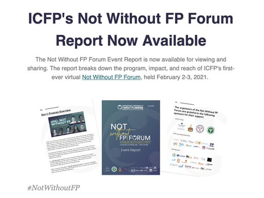 Now Available: Not Without Family Planning Forum Report from ICFP