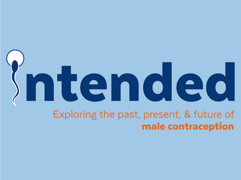 Get a 360° view of male contraception with MCI's new podcast, Intended