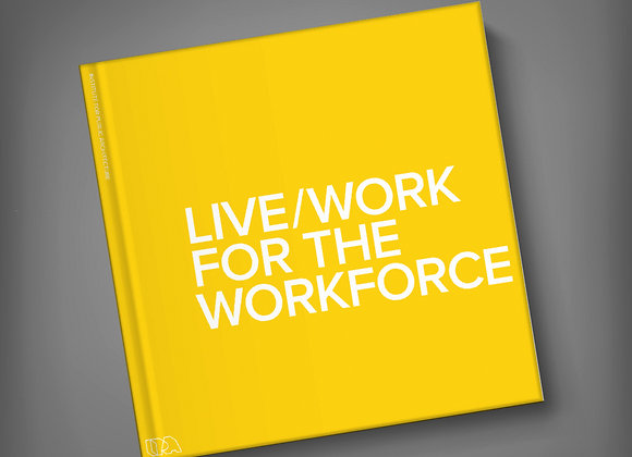 Live/Work for the Workforce