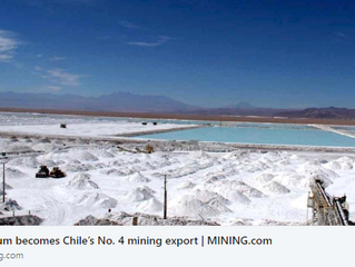 LITHIUM BECOMES CHILE'S No. 4 MINING EXPORT