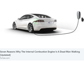SEVEN REASONS WHY THE INTERNAL COMBUSTION ENGINE IS A DEAD MAN WALKING [Updated]