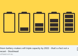 Lithium battery-makers will triple capacity by 2022 – that's a fact not a forecast