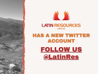 Latin Resources has a NEW TWITTER account which will have all regular company updates- @LatinRes