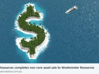 LATIN RESOURCES COMPLETES NON-CORE ASSET SALE TO WESTMINSTER RESOURCES