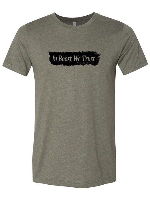 In Boost We Trust Tee