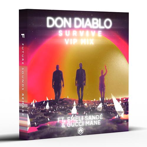 Survive (VIP Mix) [Standard Remake]