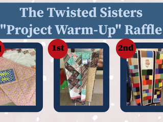 "The Twisted Sisters ""Project Warm-Up"" Raffle"