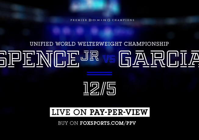 Fox Sports Spence VS Garcia
