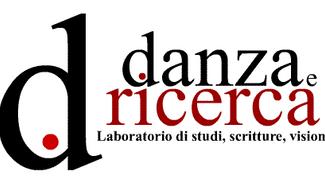 """E' ONLINE IL NUOVO NUMERO DELLA RIVISTA """"DANZA E RICERCA"""". STUDI, SCRITTURE, VISIONI"""