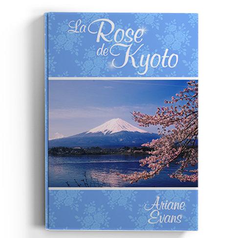 La Rose de Kyoto - Ariane Evans