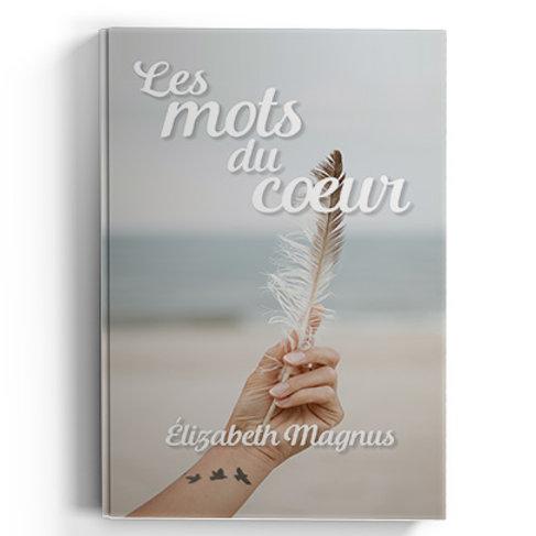Les mots du coeur - Elizabeth Magnus