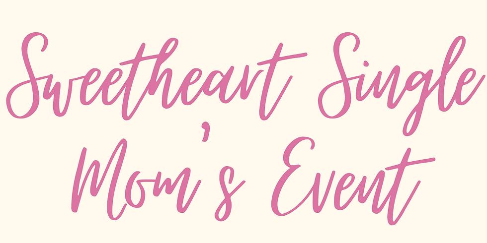 Sweetheart Single Mom's Event w/Buckner Family Hope Center (West Dallas)