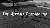 The Asphault playground_2.jpg