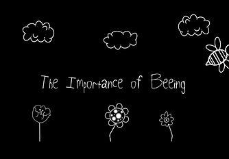 iMPORTANCE OF BEEING.JPG