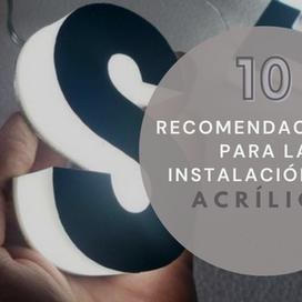 10 RECOMENDACIONES PARA LA INSTALACIÓN DEL ACRÍLICO