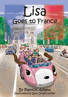 Lisa Goes to France by Patrick Adams