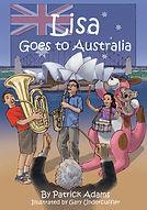 Lisa Goes to Australia by Patrick Adams