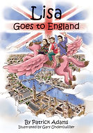 Lisa Goes to England by Patrick Adams