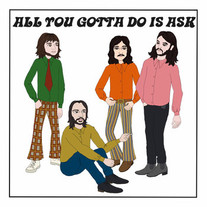 The Big Peach - All You Gotta Do Is Ask