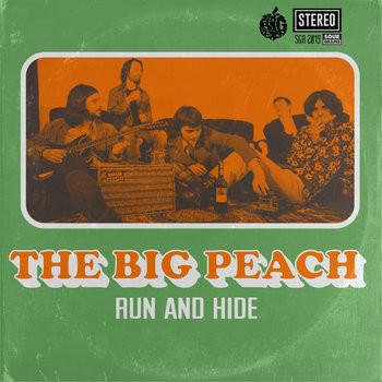 The Big Peach - Run And Hide