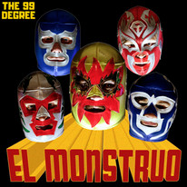 The 99 Degree - El Monstruo