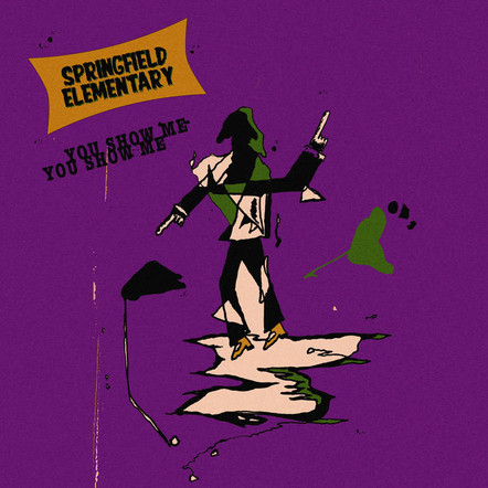 Springfield Elementary - You Show Me