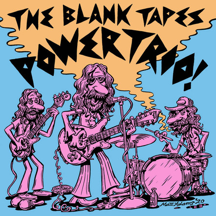 The Blank Tapes - Powertrio