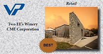 "Two EE's Winery- Design-Build by CME Corporation, named Hall of Fame winner in 2014 and recognized as the ""Best"" in the retail category and was designed by Nathan Moore, AIA, of CME."