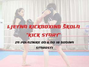 """Ljetna KICKBOXING ŠKOLA """"KICK START"""""""