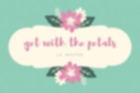 get-with-the-petals-1.jpg