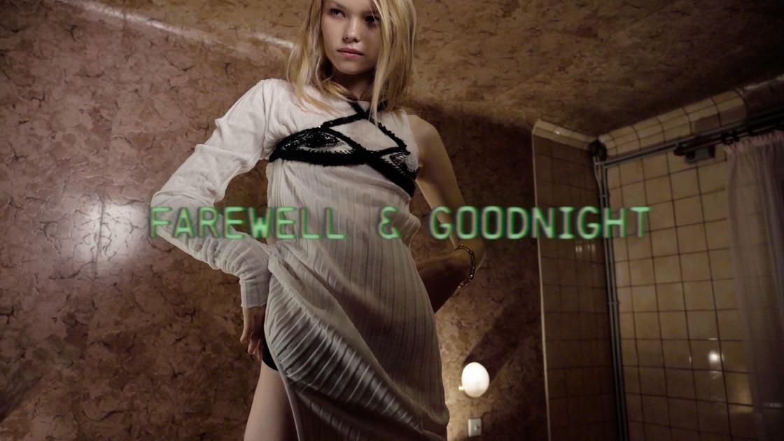 Farewell & Goodnight