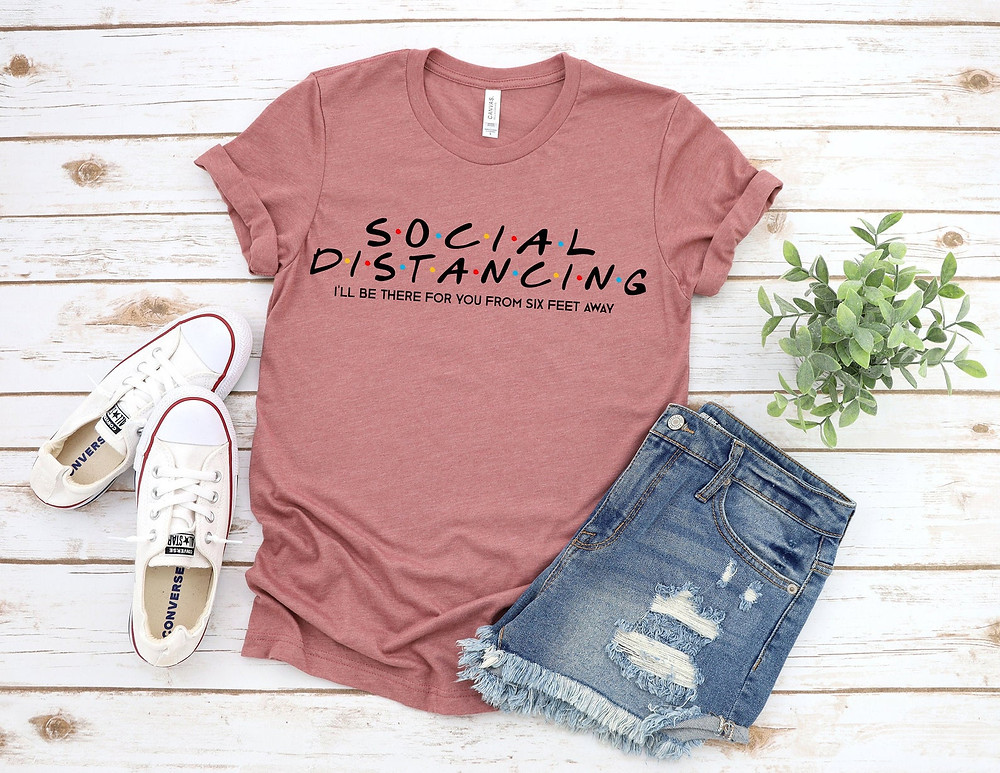 Social distancing Friends' t-shirt