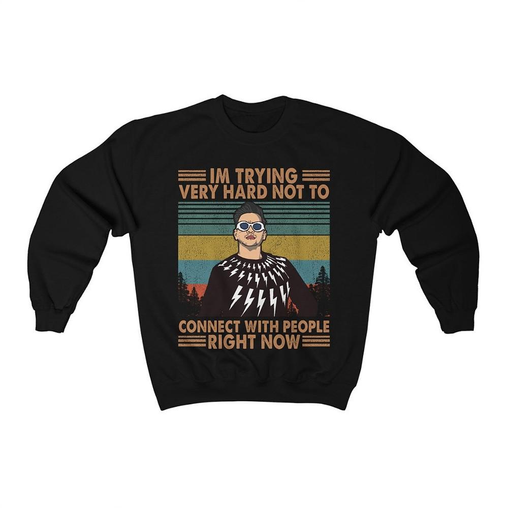 Schitt's Creek sweatshirt