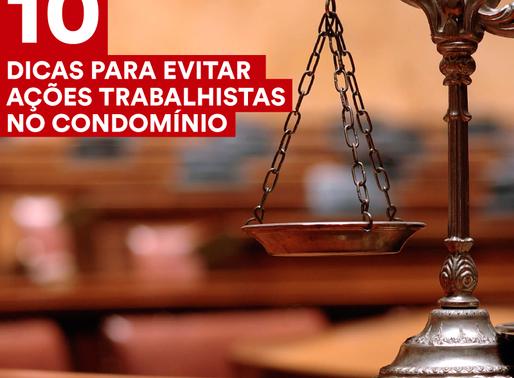 10 DICAS PARA EVITAR AÇÕES TRABALHISTA NO CONDOMÍNIO