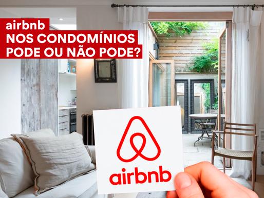 airbnb NOS CONDOMÍNIOS, PODE OU NÃO PODE?