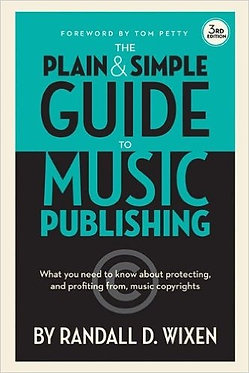 Plain & Simple Guide to Music Publishing, 3rd Edition