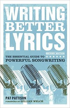 Writing Better Lyrics - Patt Pattison