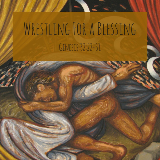 Wrestling for a Blessing
