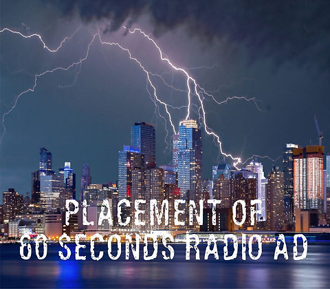 Placement of 60 Seconds Radio Ad