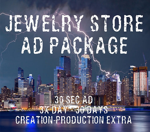 Jewelry Store Ad Package - 30 Sec Ad - 3x/Day - 30 Days