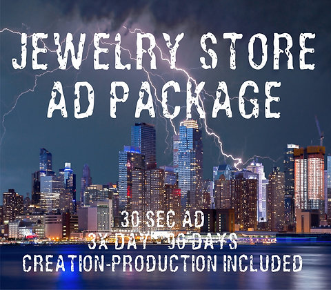 Jewelry Store Ad Package - 30 Sec Ad - 3x/Day - 90 Days
