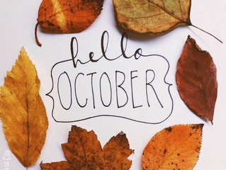 Benveuto Ottobre!/ Welcome October!
