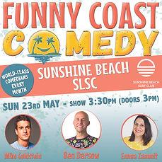 Funny Coast Comedy at Sunshine Beach - 23rd May