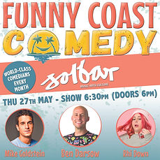 Funny Coast Comedy at Solbar - 27th May