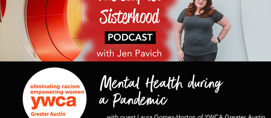 Mental Health During a Pandemic with Laura Gomez-Horton of YWCA Austin