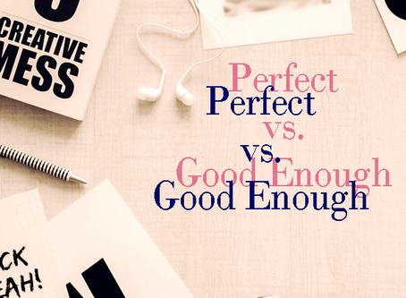 Letting Good Enough be Good Enough