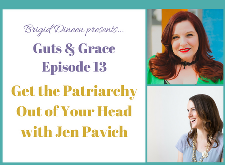 Get the Patriarchy Out of Your Head - podcast