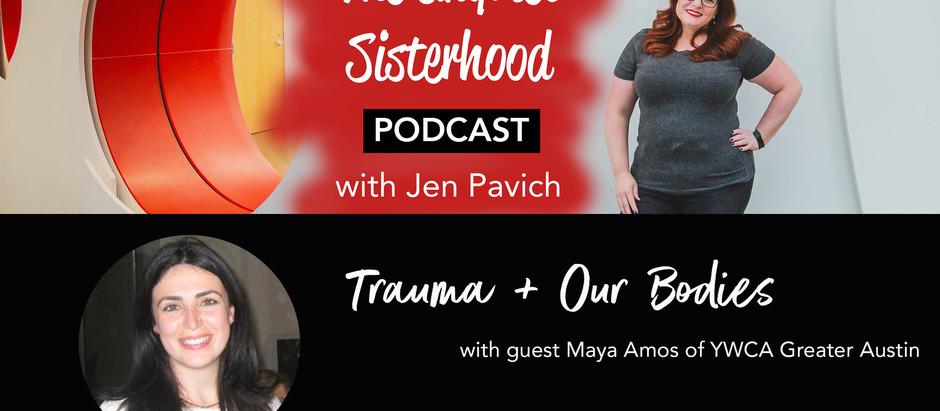 Trauma and Our Bodies with Maya Amos of YWCA Greater Austin